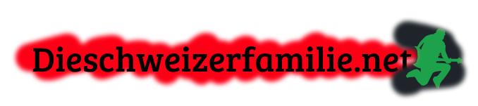 Dieschweizerfamilie.net